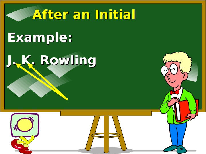 After an Initial Example: J. K. Rowling