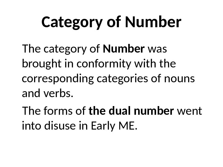 Category of Number The category of Number was brought in conformity with the corresponding categories of