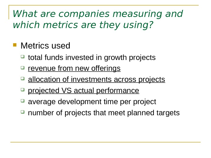 What are companies measuring and which metrics are they using?  Metrics used total