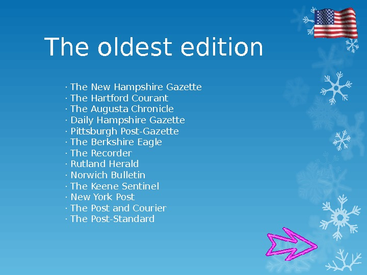 The oldest edition · The New Hampshire Gazette · The Hartford Courant · The Augusta Chronicle