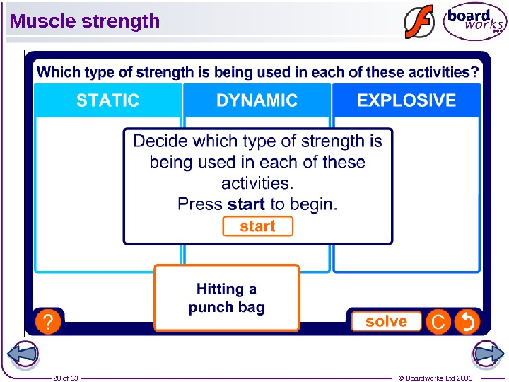 © Boardworks Ltd 200620 of 33 Muscle strength