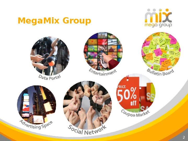 2 Mega. Mix Group