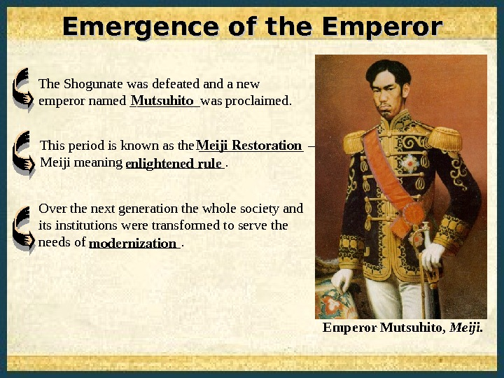 Emergence of the Emperor Over the next generation the whole society and its institutions were transformed