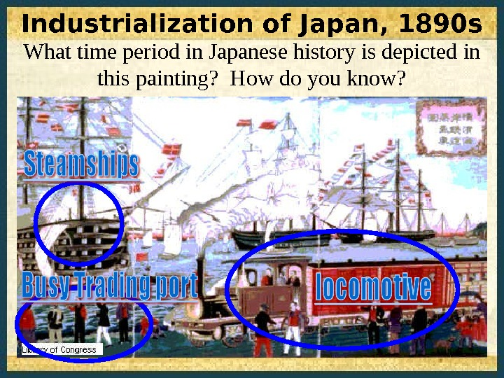 Industrialization of Japan, 1890 s What time period in Japanese history is depicted in this painting?