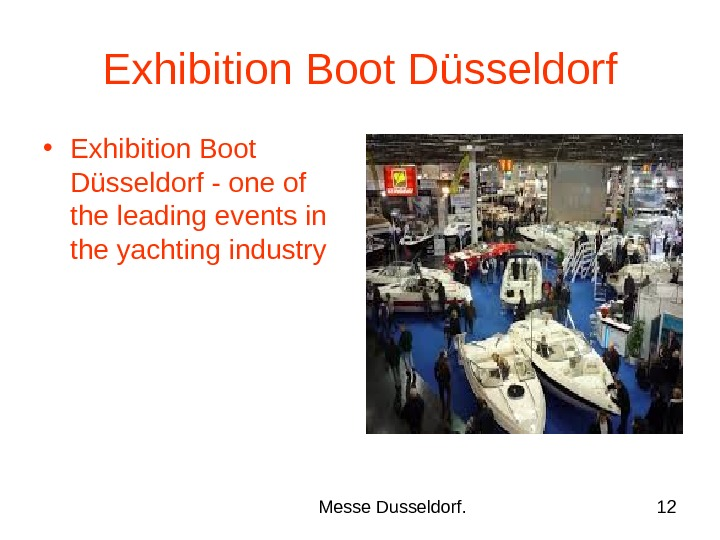 Messe Dusseldorf. 12 Exhibition Boot Düsseldorf • Exhibition Boot Düsseldorf - one of the leading events