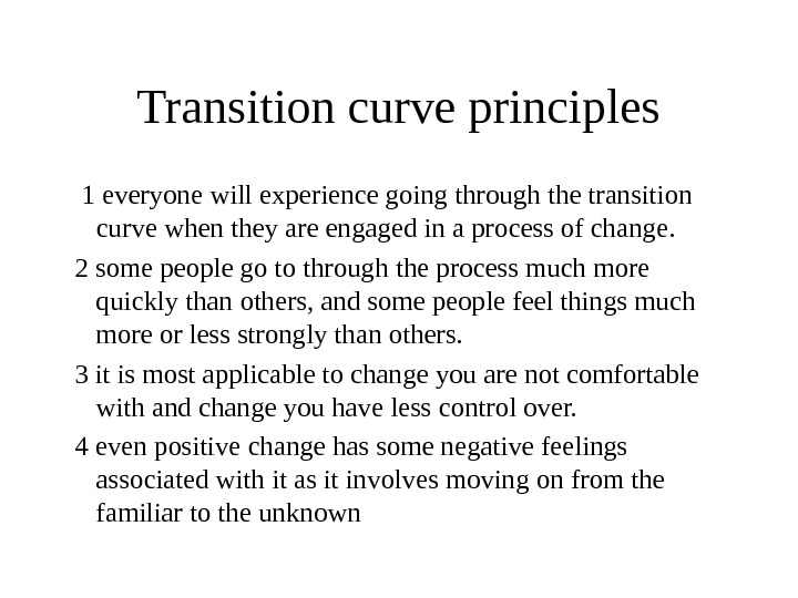 Transition curve principles 1 everyone will experience going through the transition curve when they are engaged