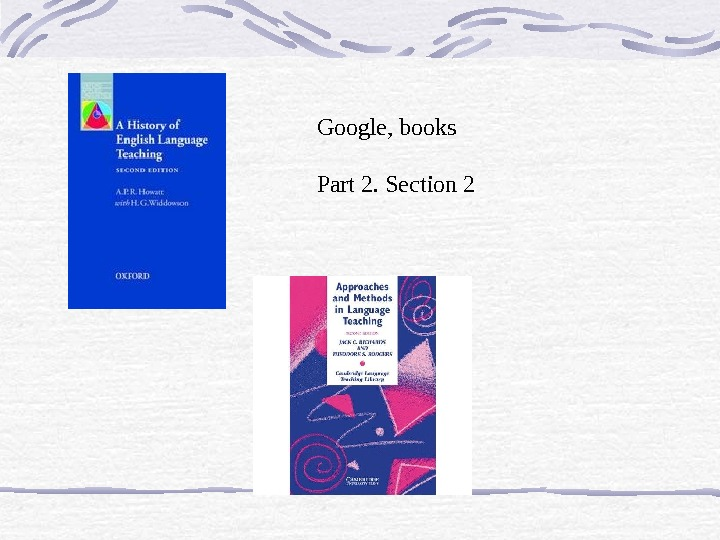 Google, books Part 2. Section 2