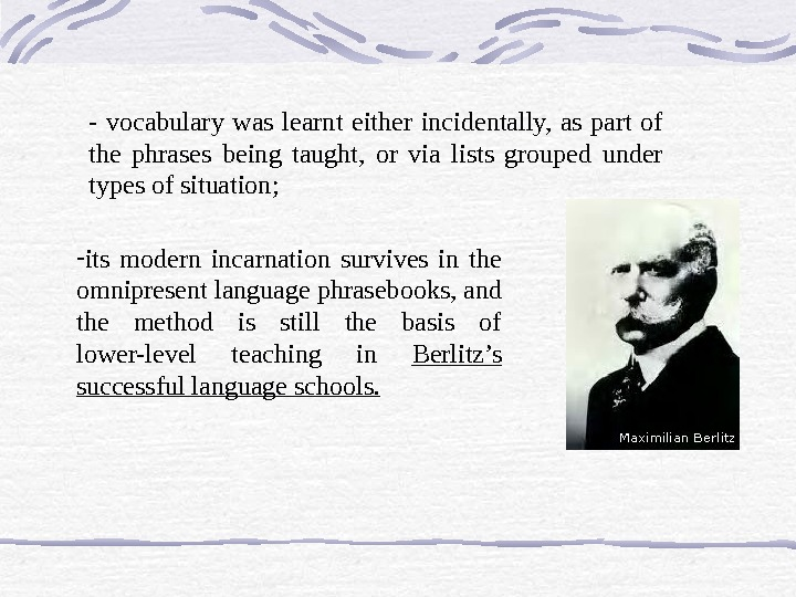 - vocabulary was learnt either incidentally,  as part of the phrases being taught,  or