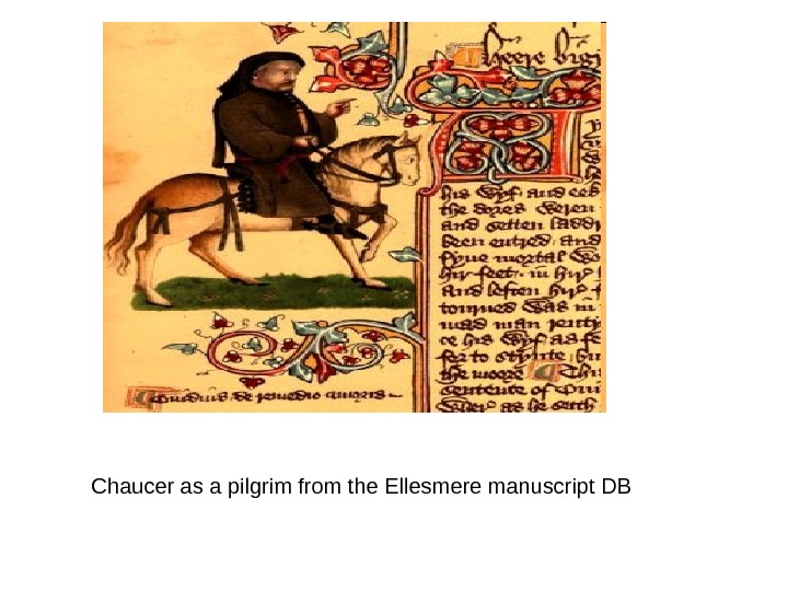 Chaucer as a pilgrim from the Ellesmere manuscript DB