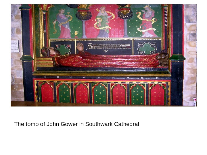 The tomb of John Gower in Southwark Cathedral.