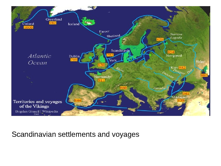 Scandinavian settlements and voyages