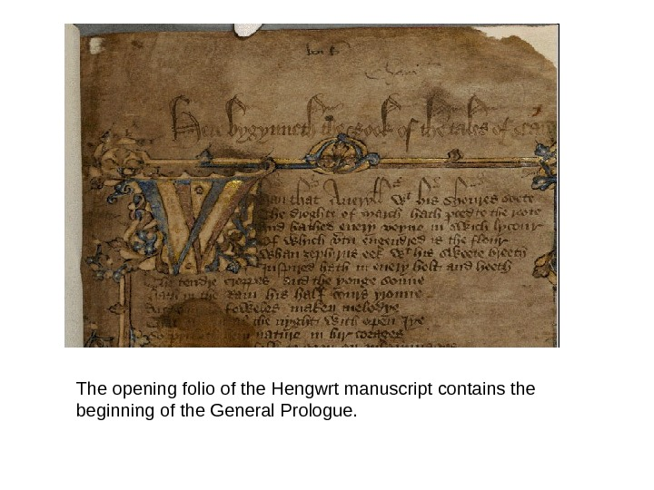 The opening folio of the Hengwrt manuscript contains the beginning of the General Prologue.