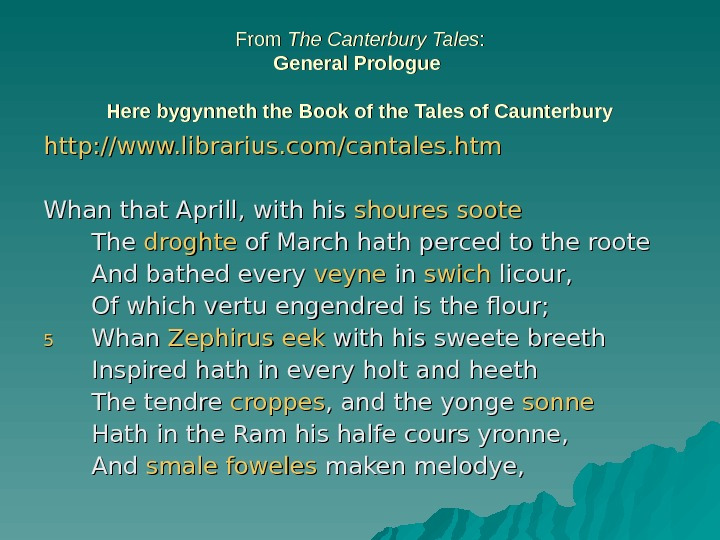 From The Canterbury Tales : : General Prologue  Here bygynneth the Book of the Tales