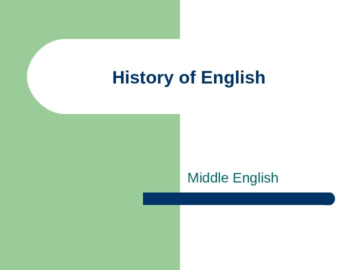 History of English Middle English