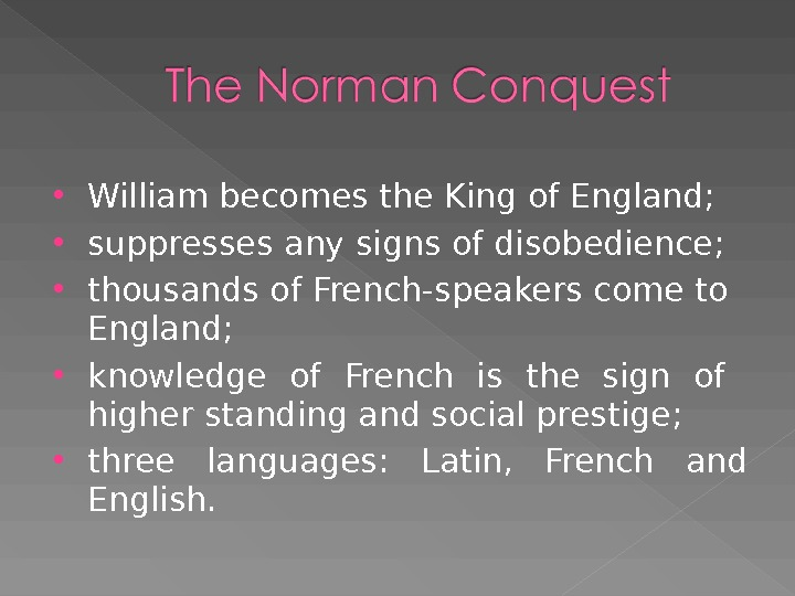 William becomes the King of England;  suppresses any signs of disobedience;  thousands of