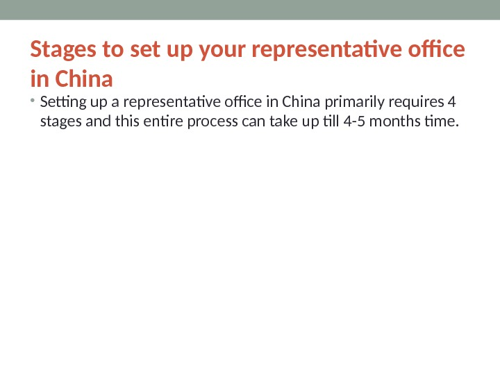Stages to set up your representative office in China • Setting up a representative office in