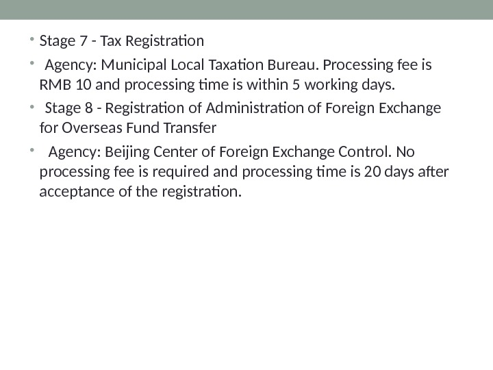 • Stage 7 - Tax Registration  •  Agency: Municipal Local Taxation Bureau. Processing