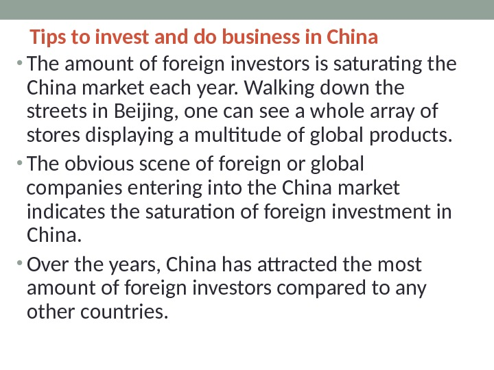Tips to invest and do business in China • The amount of foreign investors is saturating
