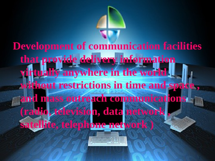 Development of communication facilities that provide delivery information virtually anywhere in the world without