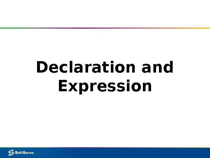 Declaration and Expression