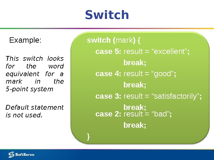 Switch Example:  This switch looks for the word equivalent for a mark in the 5