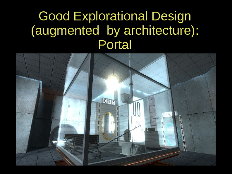 Good Explorational Design (augmented by architecture): Portal