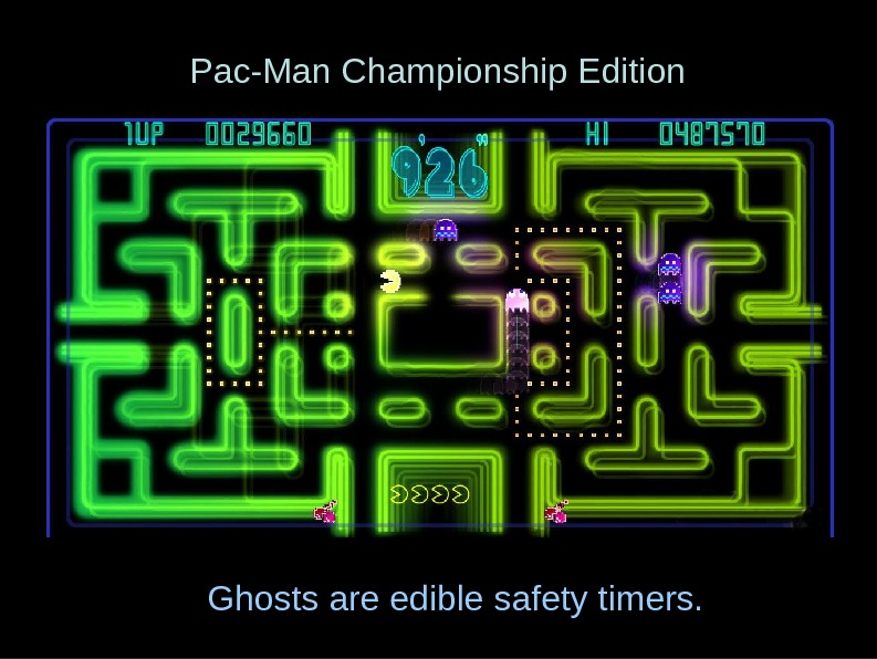 Pac-Man Championship Edition Ghosts are edible safety timers.