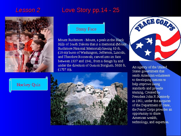 Lesson 2   Love Story pp. 14 - 25 Hockey Quiz Mount Rushmore -