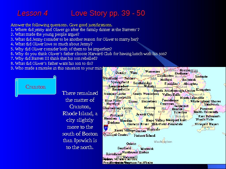 Lesson 4  Love Story pp. 39 - 50 Answer the following questions. Give good