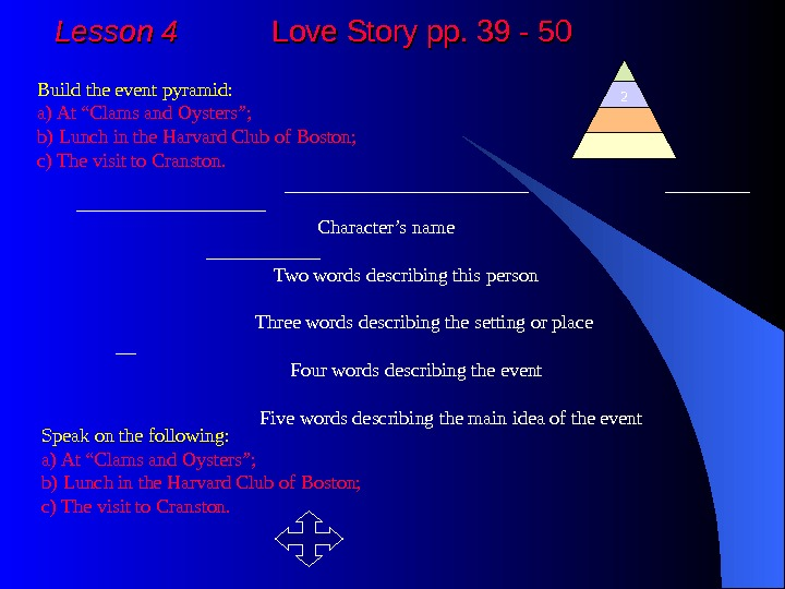Lesson 4  Love Story pp. 39 - 50 Build the event pyramid:  a)