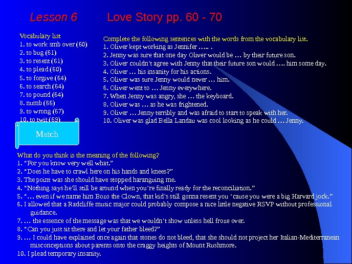 Lesson 6   Love Story pp. 60 - 70 Vocabulary list 1. to work