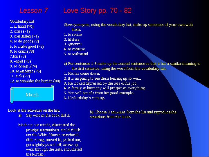 Lesson 7   Love Story pp. 70 - 82 Vocabulary list 1. at hand