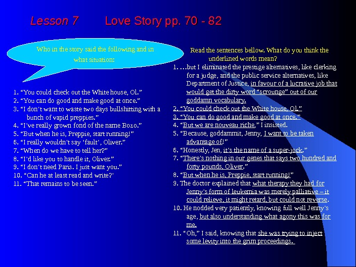 Lesson 7   Love Story pp. 70 - 82 Who in the story said
