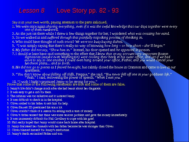Lesson 8  Love Story pp. 82 - 93 Say it in your own words,