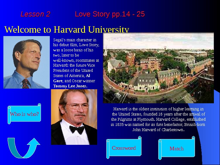 Lesson 2   Love Story pp. 14 - 25 Welcome to Harvard University Segal's
