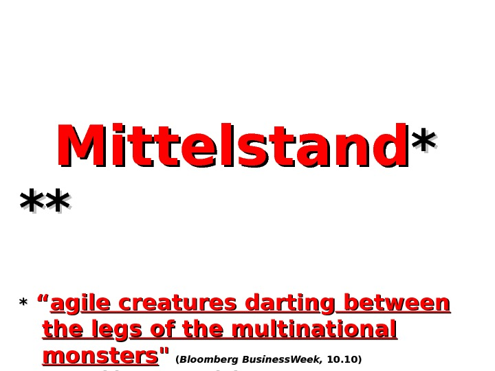 "Mittelstand * * ****  ** "" "" aa gg ile creatures dartin gg between"