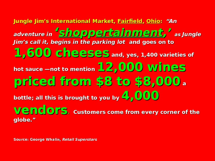 "Jungle Jim's International Market,  Fairfield , ,  Ohio : :  ""An adventure in"