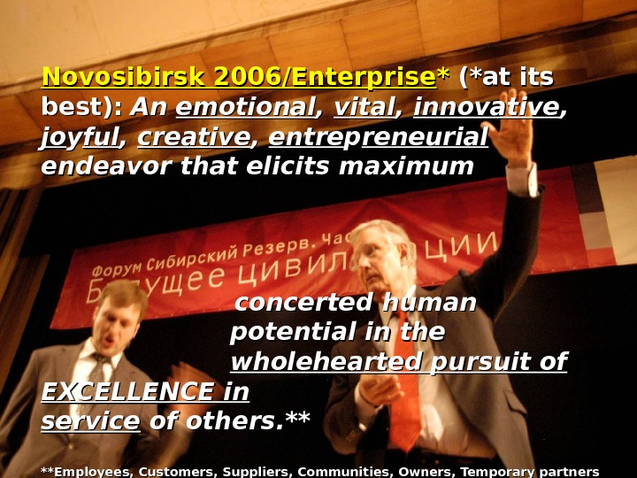 Novosibirsk 2006/Enterprise ** (*at its best):  An An emotional , ,  vital , ,
