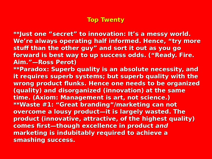 "Top Twenty **Just one ""secret"" to innovation: It's a"