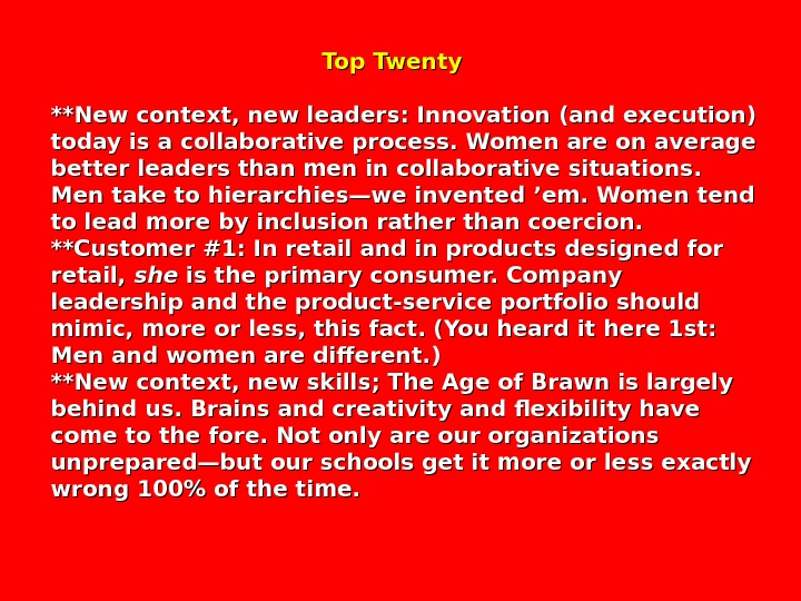 Top Twenty **New context, new leaders: Innovation (and execution) today