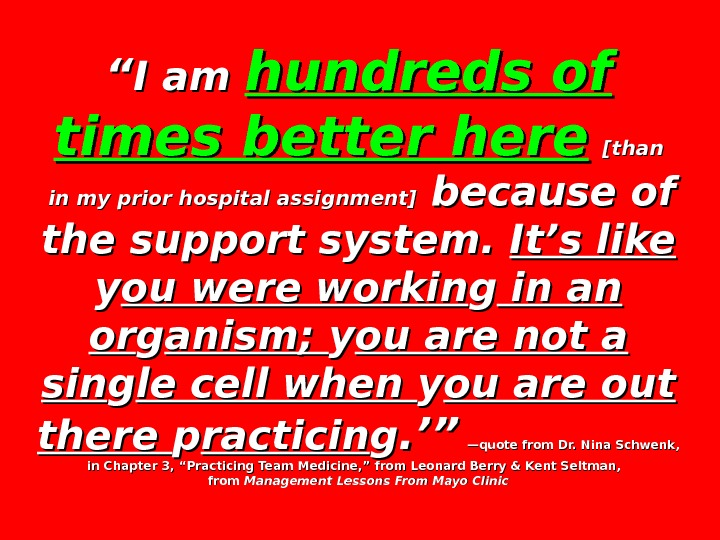 """"" I am hundreds of times better here  [than  in my prior hospital assignment]"