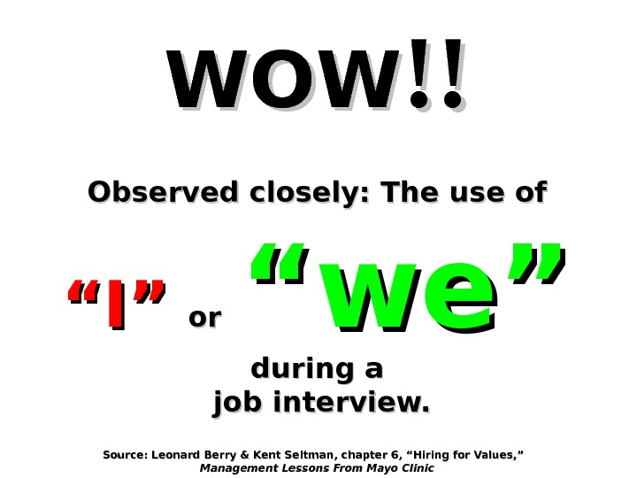 "WOWWOW !!!! Observed closely: The use of  ""I""""I""  oror  ""we""  during a"