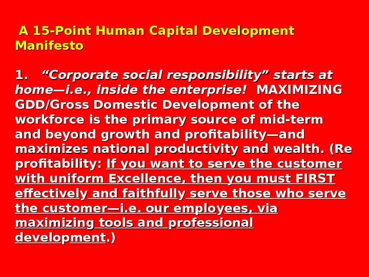 "A 15 -Point Human Capital Development Manifesto 1. ""Corporate social responsibility"" starts at home—i."