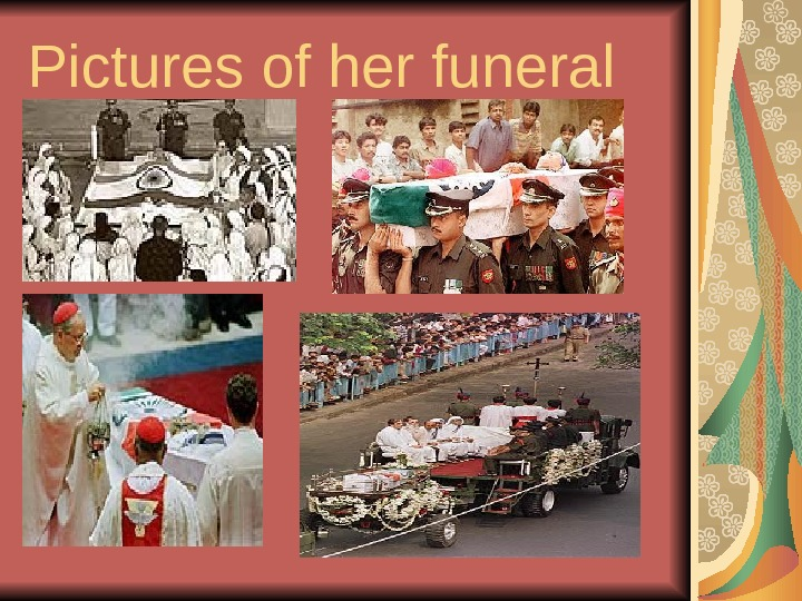 Pictures of her funeral