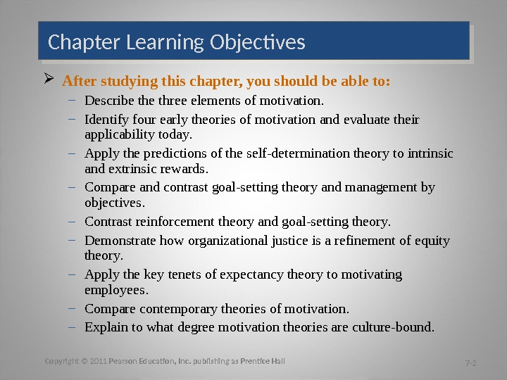 Chapter Learning Objectives After studying this chapter, you should be able to: – Describe three elements