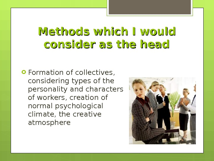 Formation of collectives,  considering types of the personality and characters of workers, creation of