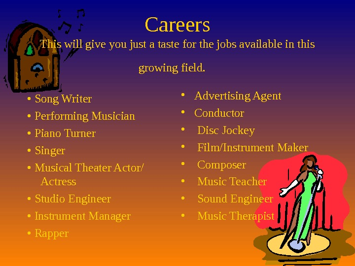 Careers This will give you just a taste for the jobs available in this