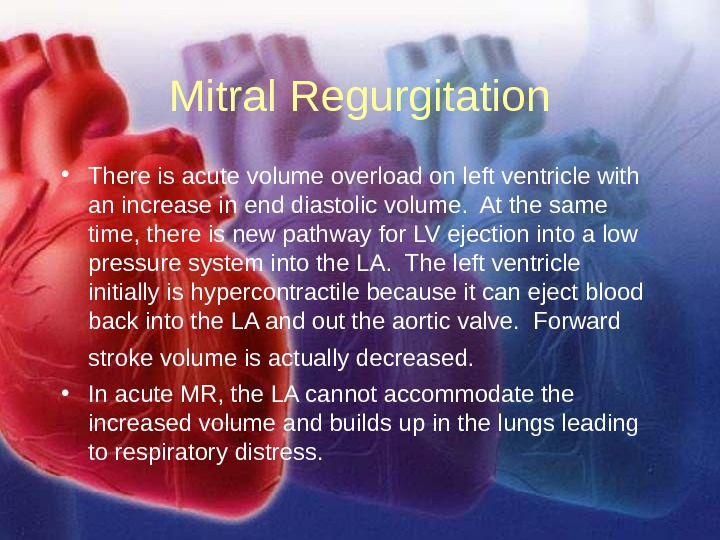 11/12/02 Lubna Piracha, D. O. 32 Mitral Regurgitation • There is acute volume overload on left