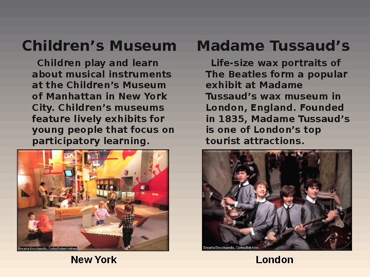 Children's Museum  Children play and learn about musical instruments at the Children's Museum of Manhattan