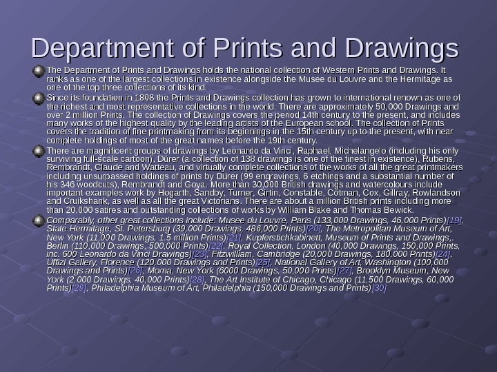 Department of Prints and Drawings  The Department of Prints and Drawings holds the